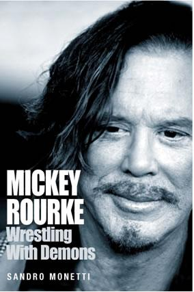 micky rourke wrestling with demons