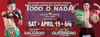 Boxing double header: Guerrero vs. Ruiz and Salgado vs. Gallo at Cache Creek Casino Resort on Saturday, April 15