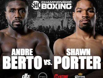 Porter vs. Berto-Blame it on John