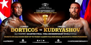Time! Dorticos Vs. Kudryashov Set For Sept23