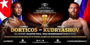 Time! Dorticos Vs.Kudryashov Set For Sept23
