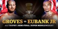 Groves-vs.-Eubank-Jr._WBSS.jpg
