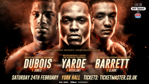Yarde And Dubois Victorious At York Hall. Clark Stuns Barrett