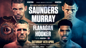 Saunders/Murray And Flanagan/Hooker Double World Title Showdown On April 14