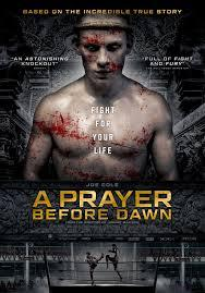 A Prayer Before Dawn: A harrowing true life story driven by a superb performance by Joe Cole