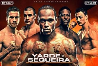 Saturday boxing as Yarde and Sequeira lace em up